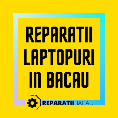 Reparatii laptopuri in Bacau, str. Oituz nr. 1 la Reparatii Bacau